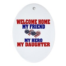 my daughter welcome home Oval Ornament