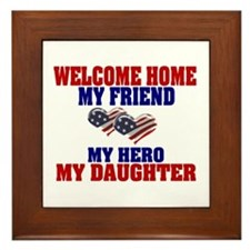 my daughter welcome home Framed Tile