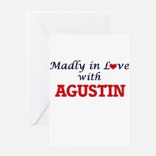 Madly in love with Agustin Greeting Cards