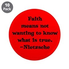 """Faith means not wanting to kn 3.5"""" Button (10 pack"""