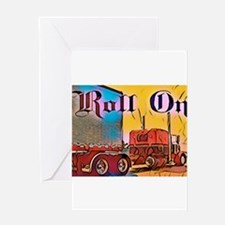 Roll On Greeting Cards