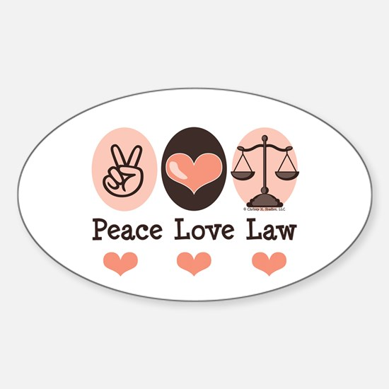 Peace Love Law School Lawyer Oval Bumper Stickers