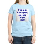 If you go up in the rapture Women's Pink T-Shirt