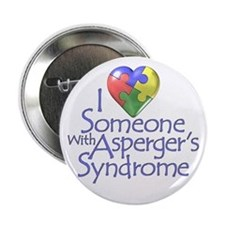 "Someone w/Asperger's 2.25"" Button"
