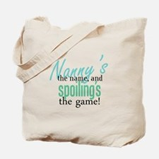 Nanny's the Name, and Spoiling's the Game! Tote Ba
