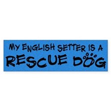 Rescue Dog English Setter Bumper Bumper Sticker