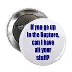 If you go up in the rapture Button