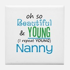 Beautiful and Young Nanny Tile Coaster