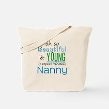 Beautiful and Young Nanny Tote Bag