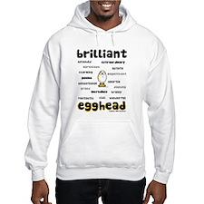 brilliant egghead Hoodie