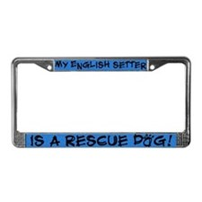 Rescue Dog English Setter License Plate Frame