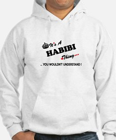 HABIBI thing, you wouldn't under Hoodie