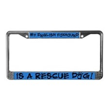 Rescue Dog English Foxhound License Plate Frame