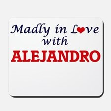 Madly in love with Alejandro Mousepad