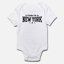 I'd Rather Be In New York Infant Bodysuit