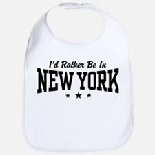 I'd Rather Be In New York Bib