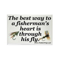 """Best Way to a Fisherman's Heart"" Fridge Magnet"