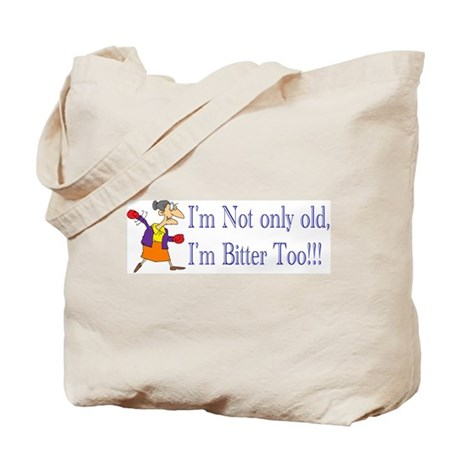Bitter Woman Tote Bag