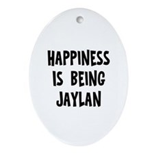 Happiness is being Jaylan Oval Ornament