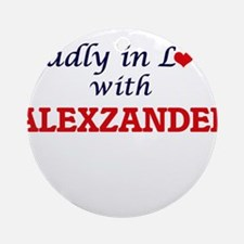 Madly in love with Alexzander Round Ornament