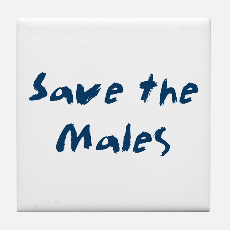 Save the Males Tile Coaster