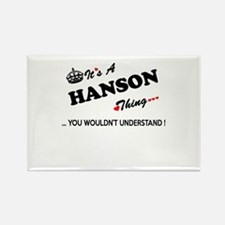 HANSON thing, you wouldn't understand Magnets
