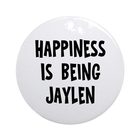 Happiness is being Jaylen Ornament (Round)