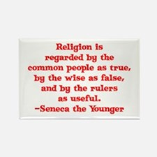 Religion is regarded by the c Rectangle Magnet