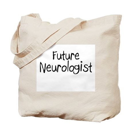 Future Neurologist Tote Bag