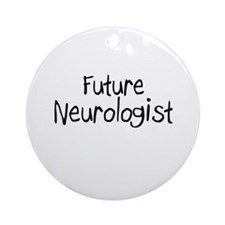 Future Neurologist Ornament (Round)