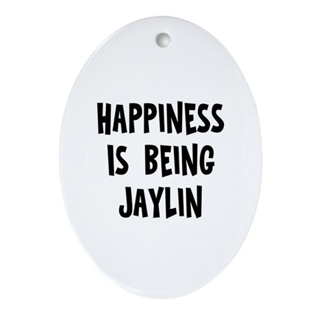 Happiness is being Jaylin Oval Ornament