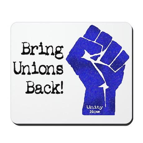 Bring Unions Back Mousepad