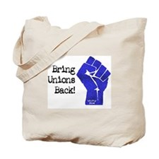 Bring Unions Back Tote Bag