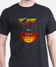 See, Care, Change, Save Our Earth T-Shirt