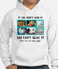 If You Didn't Grow It Hoodie