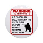 Warning To Terrorists Ornament (Round)