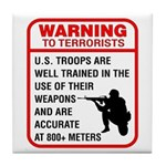 Warning To Terrorists Tile Coaster