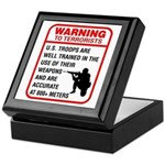 Warning To Terrorists Keepsake Box