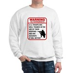 Warning To Terrorists Sweatshirt