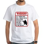 Warning To Terrorists White T-Shirt