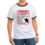 Warning To Terrorists Ringer T