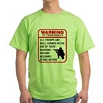 Warning To Terrorists Green T-Shirt