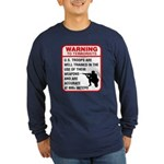 Warning To Terrorists Long Sleeve Dark T-Shirt