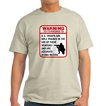 Warning To Terrorists Light T-Shirt