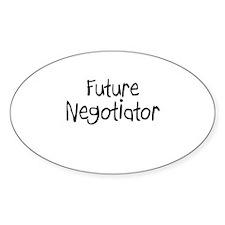 Future Negotiator Oval Decal