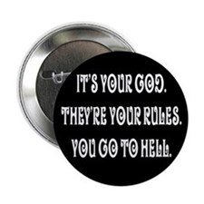 """It's your god. They're your r 2.25"""" Button"""