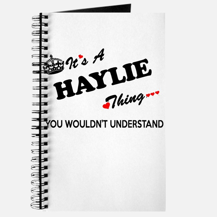 HAYLIE thing, you wouldn't understand Journal