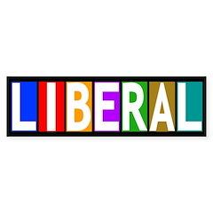 Multicolored Liberal bumper sticker