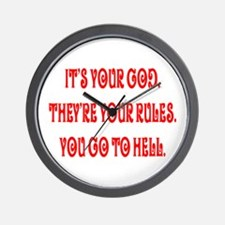 It's your god. They're your r Wall Clock
