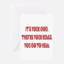 It's your god. They're your r Greeting Card